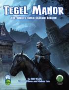 Tegel Manor (Swords and Wizardry)