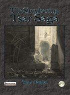 The Slumbering Tsar Saga (PF)