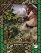 Hex Crawl Chronicles 3: Beyond Black Water (Swords and Wizardry)