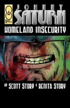 Johnny Saturn: Homeland Insecurity