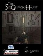 The Six Griffons Haunt