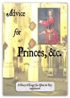 Advice for Princes (18th century supplement/expansion for The Glory of Kings)