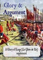 Glory & Argument (supplement for The Glory of Kings)