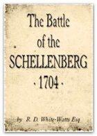The Battle of the Schellenberg 1704