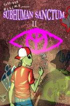 Subhuman Sanctum Book Two