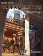 Mythic Constantinople: Life's Long Consequences