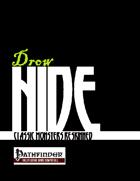 Drow Hide: Dark Elves Reskinned (PFRPG)