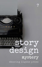 Story Design: Mystery Stories