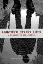 Hardboiled Follies: A Setting for DoubleZero