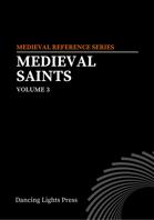Medieval Saints Volume 3