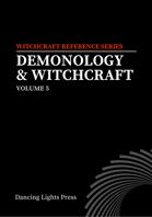 Demonology & Witchcraft, Volume 5