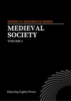 Medieval Society Volume 1