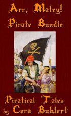 Arr, Matey! Pirate Bundle [BUNDLE]