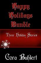 Happy Holidays [BUNDLE]