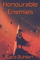 Honourable Enemies