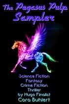 The Pegasus Pulp Sampler
