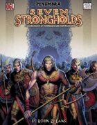 Seven Strongholds (Penumbra OGL 3E) [digital]