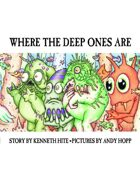 Where the Deep Ones Are (Mini Mythos) [digital]