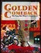 Golden Comeback (Feng Shui 1E) [digital]
