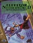 Elevator to the Netherworld (Feng Shui 1E) [digital]