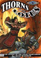 Thorns of the Lotus (Feng Shui 1E) [digital]