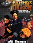 Friends of the Dragon (Feng Shui 1E) [digital]