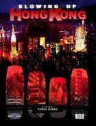 Blowing Up Hong Kong (Feng Shui 1E) [digital]