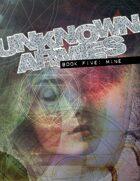 Unknown Armies Third Edition Book Five: Mine [digital]