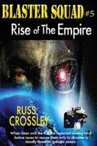 Blaster Squad #5 Rise of the Empire