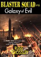 Blaster Squad #6 Galaxy of Evil
