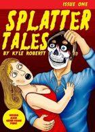 Splatter Tales Issue #1