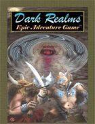 Dark Realms Epic Adventure Game Core Rules