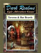 Dark Realms Epic: Taverns & Bar Brawls