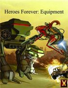 Heroes Forever Equipment (d12 system)