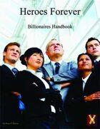 Heroes Forever Billionaires Handbook (d12 system)