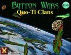 Button Wars: Quo-Ti Clans