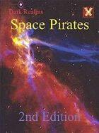 Dark Realms: Space Pirates Campaign Setting