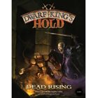 Dwarf King's Hold: Dead Rising Rulebook