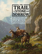 The Trail of Stone and Sorrow