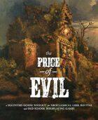 The Price of Evil