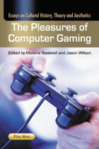 The Pleasures of Computer Gaming: Essays on Cultural History, Theory and Aesthetics