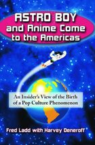 Astro Boy and Anime Come to the Americas