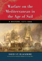 Warfare on the Mediterranean in the Age of Sail