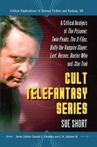 Cult Telefantasy Series: A Critical Analysis