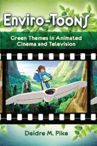 Enviro-Toons: Green Themes in Animated Cinema and Television