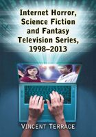 Internet Horror, Science Fiction and Fantasy Television Series