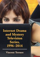 Internet Drama and Mystery Television Series