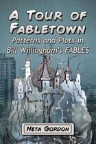 A Tour of Fabletown: Patterns and Plots in Bill Willingham's Fables