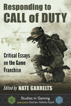 Responding to Call of Duty: Critical Essays on the Game Franchise
