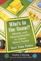 Who's in the Game? Identity and Intersectionality in Classic Board Games